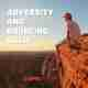 Adversity and bouncing back