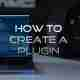 How to create a plugin