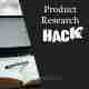 Product Research Hack