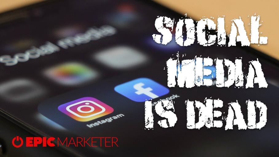 Social media is dead