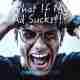 What if my ad sucks?